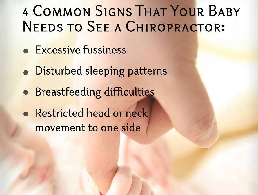 4 Common Signs That Your Baby Needs To See A Chiropractor